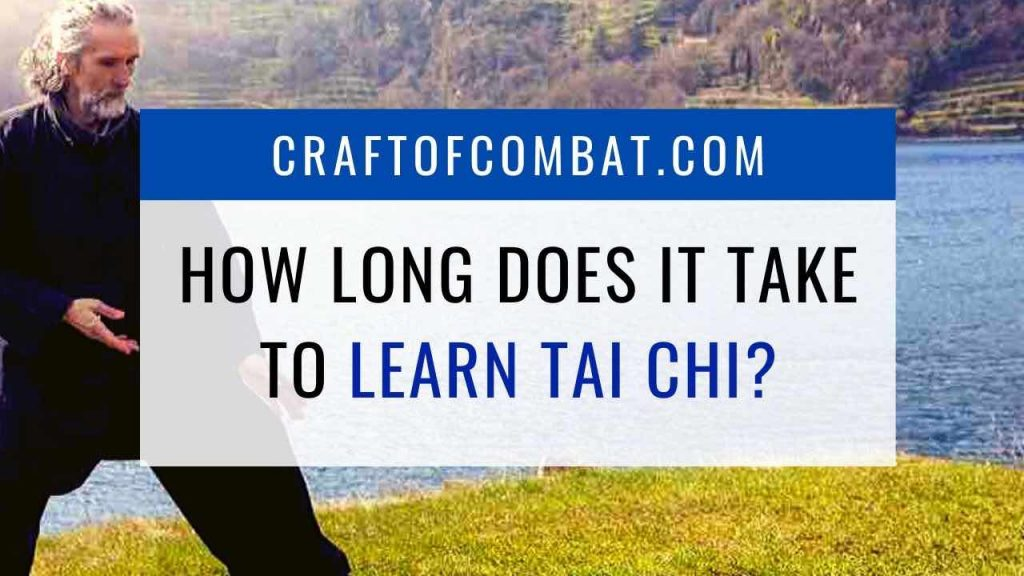How long does it take to learn Tai Chi? - CraftofCombat.com